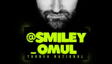 "Turneul Național ""Smiley_Omul"", două concerte Sold-out la Ploiești"